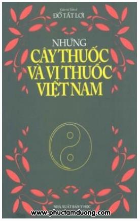 Những cây thuốc và vị thuốc Việt Nam – Đỗ Tất Lợi